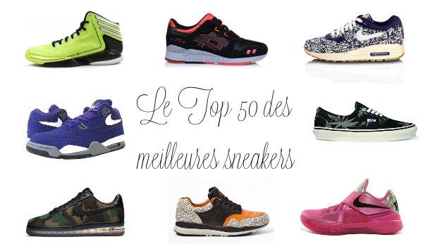 Le top 50 des sneakers Liste des meilleures baskets de l